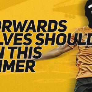 5 forwards Wolves should sign